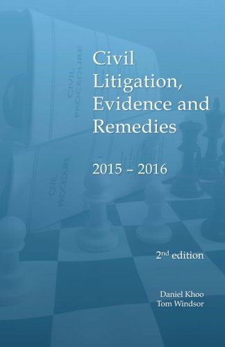 Civil Litigation, Evidence and Remedies 2015 - 2016