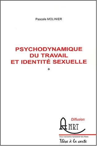 Psychodynamique du travail et identité sexuelle
