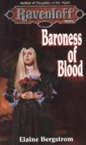 Baroness of Blood (Ravenloft) by Bergstrom, Elaine (1995) Paperback