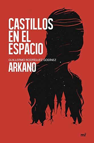 Castillos en el espacio (Fuera de Colección) por Arkano