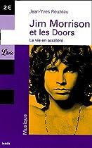 Jim Morrison et les Doors : La vie en accéléré