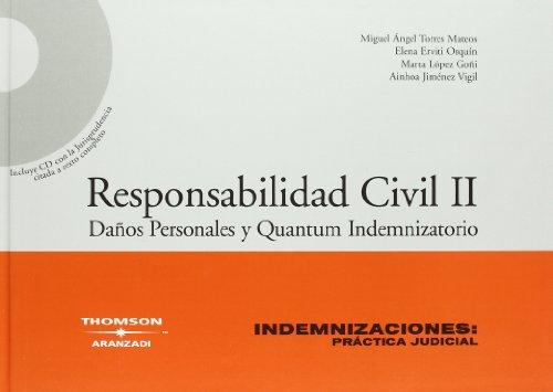 Responsabilidad civil II daños personales y quantum indemnizatorio