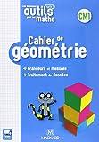 Les nouveaux outils pour les maths CM1 - Cahier de géométrie