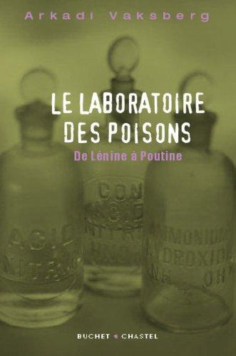 Le laboratoire des poisons : De Lnine  Poutine