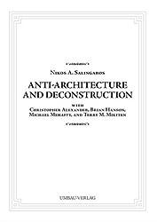 Anti-Architecture and Deconstruction (Livre en allemand)