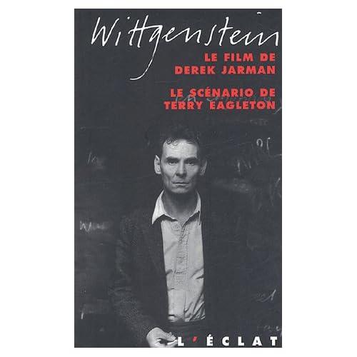 Wittgenstein : Le film de Derek Jarman, le scénario de Terry Eagleton
