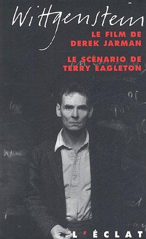 Wittgenstein : Le film de Derek Jarman, le scénario de Terry Eagleton par Derek Jarman