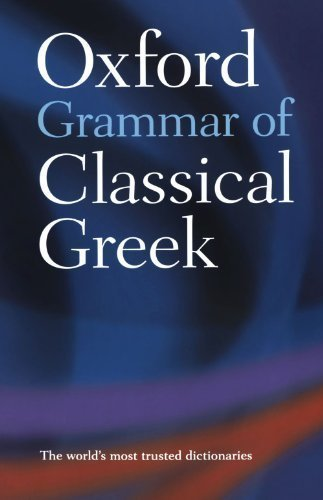 Oxford Grammar of Classical Greek by Morwood, James unknown Edition [Paperback(2003)]