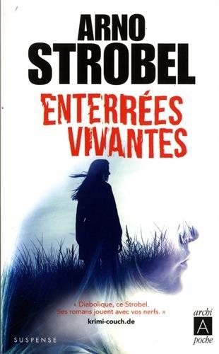 Enterrées vivantes par Arno Strobel