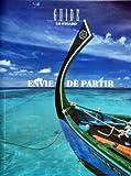 Telecharger Livres FIGARO GUIDE LE N 19970 du 14 10 2008 ENVIE DE PARTIR ILE MAURICE THAILANDE SAINT BARTH MADAGASCAR JAPON DUBAI LONDRES MARRAKECH CROISIERES TRANSATLANIQUE MER DES CARAIBES MONTAGNE VAL D ISERE VERBIER SPA SEYCHELLES CARNAC ET DEAUVILL (PDF,EPUB,MOBI) gratuits en Francaise