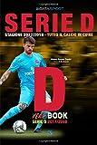 Year Book Serie D 2017/2018 Girone D