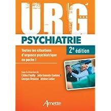 Urg' Psychiatrie: Toutes les situations d'urgence psychiatrique en poche !