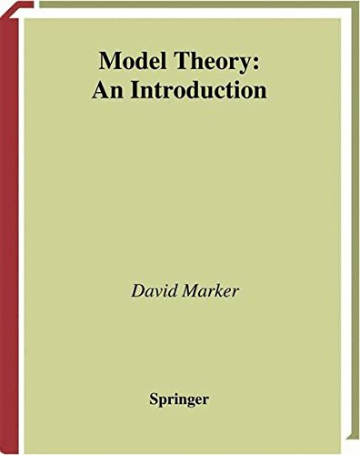 Model Theory : An Introduction (Graduate Texts in Mathematics)