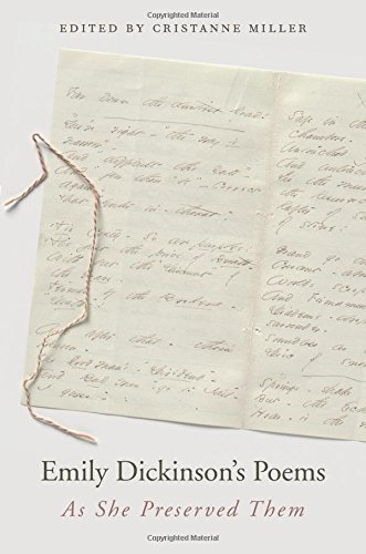 Emily Dickinson's Poems: As She Preserved Them