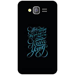Samsung Grand Phone Cover - Stay Young Matte Finish Phone Cover