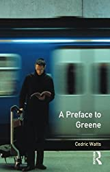 A Preface to Greene (Preface Books) by Cedric Watts (2000-08-18)