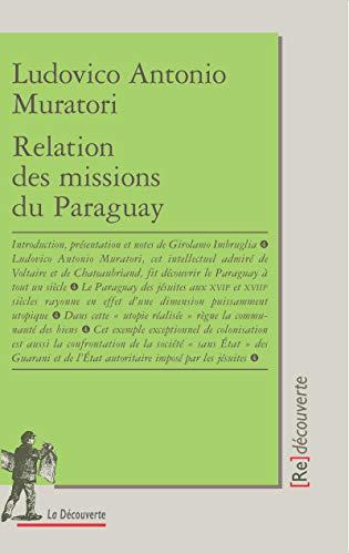 Relation des missions du Paraguay par Ludovico Antonio MURATORI