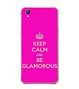 Fuson Designer Back Case Cover for Oppo A37 (Keep CAlm Be cool Be Quiet Be Glamorous Be awesome)
