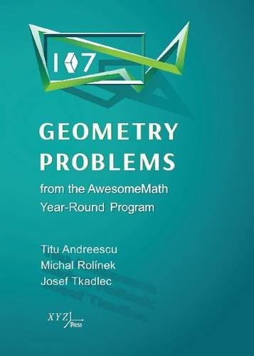 107 Geometry Problems from the AwesomeMath Year-Round Program por Titu Andreescu