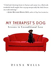 My Therapist's Dog: Lessons in Unconditional Love (English Edition)