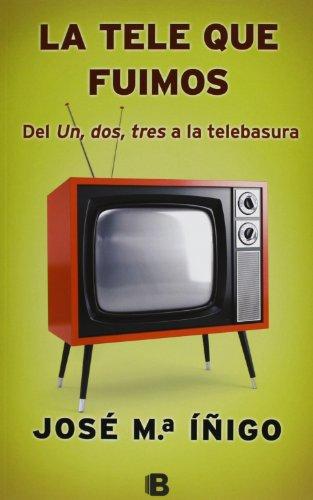 La Tele Que Fuimos (NB NO FICCION)