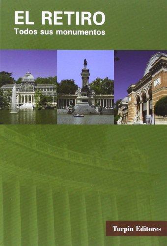 Descargar Libro Libro Retiro, El. Todos sus monumentos de Mariano Dominguez Alcocer