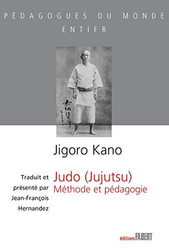 Judo (jujutsu) : Méthode et pédagogie