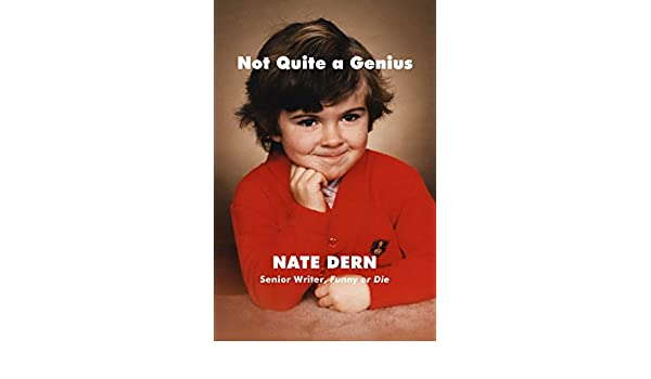 Amazon.fr - Not Quite a Genius - Nate Dern - Livres 4931de010