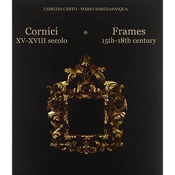 Frames 15th 18th century : Edition en anglais-italien