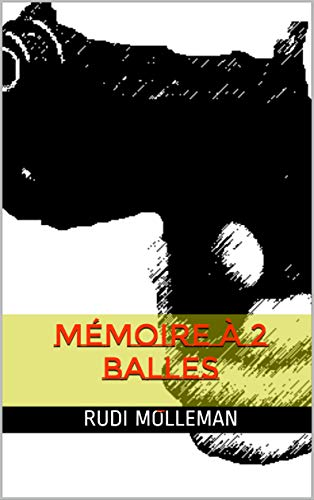 Couverture du livre Mémoire à 2 balles