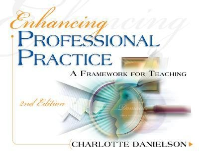 [ { Enhancing Professional Practice: A Framework for Teaching } ] BY ( Author ) Mar-2007 [ Paperback ]