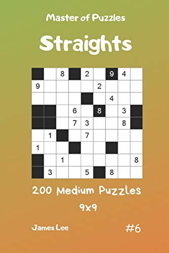 Master of Puzzles Straights - 200 Medium Puzzles 9x9 vol.6 -