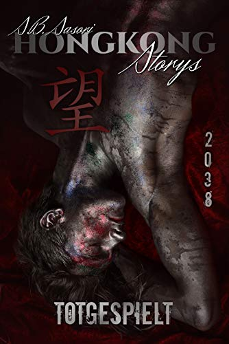 Totgespielt (Hongkong Storys 2)