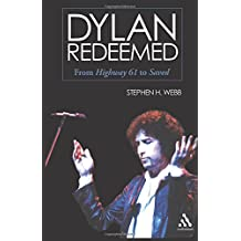 """Dylan Redeemed: From Highway 61"""" to Saved"""