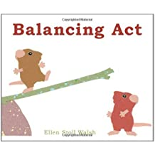 Balancing Act by Ellen Stoll Walsh (2010-09-21)