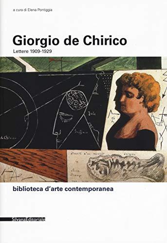 Lettere (1909-1929) (Biblioteca d'arte contemporanea) por Giorgio De Chirico