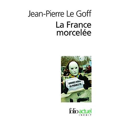 La France morcelée