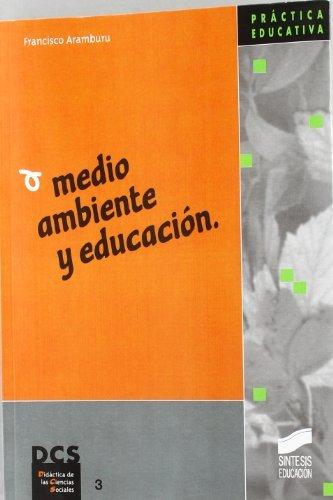 Medio ambiente y educación por Francisco Aramburu