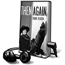 Then Again [With Earbuds] (Playaway Adult Nonfiction)