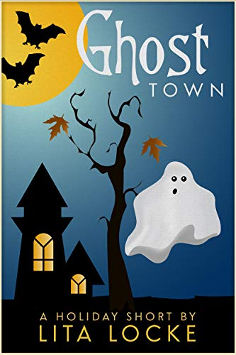 Ghost Town (A Holiday Short) (English Edition) (Halloween Town Ghost)