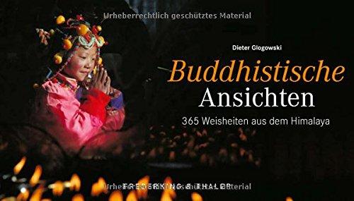 Tischaufsteller – Buddhistische Ansichten: 365 Weisheiten aus dem Himalaya
