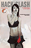 Hack/Slash - Vol. 6 - In Revenge & In Love
