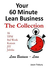 Your 60 Minute Lean Business - The Collection