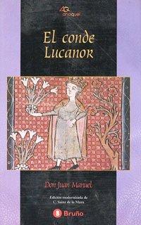 El conde Lucanor (Castellano - Bruño - Anaquel) por Don Juan Manuel