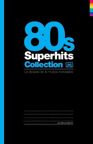 80's Superhits Collection: La década de la música inolvidable por Marcos Munich