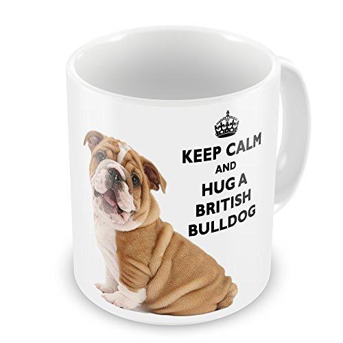 Tasse cadeau avec motif fantaisie Keep Calm and Hug a British Bulldog