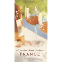 A Travellers Wine Guide to France