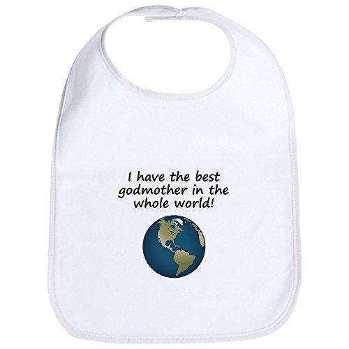 CafePress Best In The World Bavoir Godmother