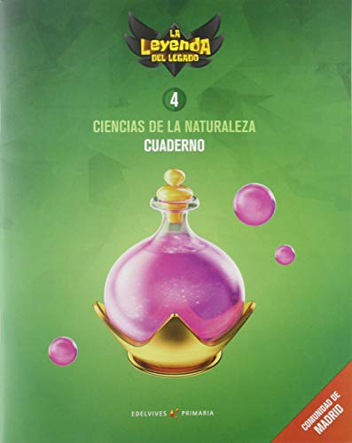 Proyecto: La leyenda del Legado Ciencias de la Naturaleza 4 Cuaderno Comunidad de Madrid