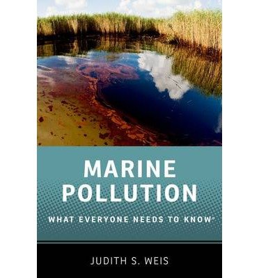 By Weis, Judith S. ( Author ) [ Marine Pollution By Nov-2014 Paperback
